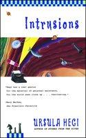 Intrusions - Ursula Hegi