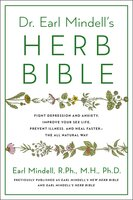 Earl Mindell's New Herb Bible - Earl Mindell