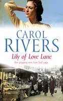 Lily of Love Lane - Carol Rivers