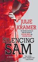Silencing Sam - Julie Kramer