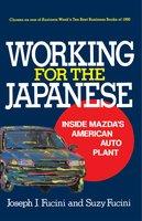 Working for the Japanese - Joseph J. Fucini