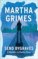 Send Bygraves - Martha Grimes