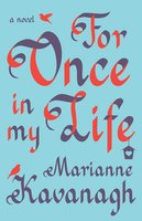 For Once in My Life - Marianne Kavanagh