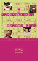 The Alphabetical Hookup List R-Z - Phoebe McPhee