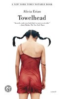 Towelhead - Alicia Erian