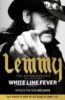 White Line Fever - Lemmy Kilmister