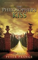 The Philosopher's Kiss - Peter Prange