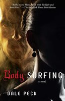 Body Surfing - Dale Peck