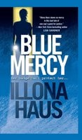 Blue Mercy - Illona Haus