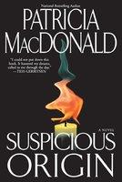 Suspicious Origin - Patricia MacDonald