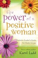 Power of a Positive Woman - Karol Ladd