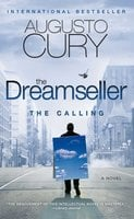 The Dreamseller: The Calling - Augusto Cury