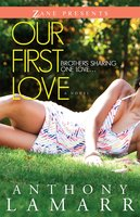 Our First Love - Anthony Lamarr