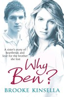 Why Ben? - Brooke Kinsella