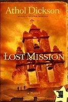 Lost Mission - Athol Dickson