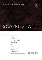 Scarred Faith - Josh Ross