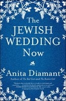 The Jewish Wedding Now - Anita Diamant