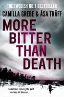 More Bitter Than Death - Camilla Grebe