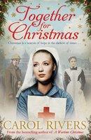 Together for Christmas - Carol Rivers