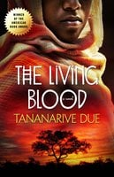 The Living Blood - Tananarive Due
