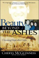 Beauty Beyond the Ashes: Choosing Hope After Crisis - Cheryl McGuiness