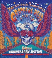 The Complete Annotated Grateful Dead Lyrics - Various Authors