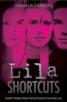 Lila Shortcuts - Sarah Alderson