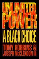 Unlimited Power a Black Choice - Tony Robbins