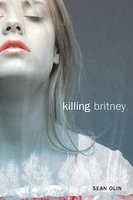 Killing Britney - Sean Olin