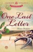 One Last Letter - Pema Donyo