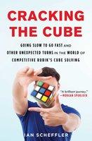 Cracking the Cube - Ian Scheffler
