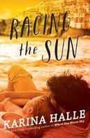 Racing the Sun - Karina Halle