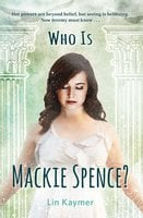 Who Is Mackie Spence? - Lin Kaymer