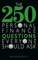 The 250 Personal Finance Questions Everyone Should Ask - Peter Sander