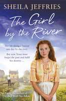 The Girl By The River - Sheila Jeffries