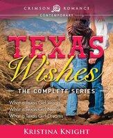 Texas Wishes - Kristina Knight