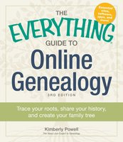 The Everything Guide to Online Genealogy - Kimberly Powell