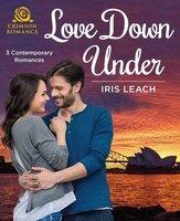 Love Down Under - Iris Leach