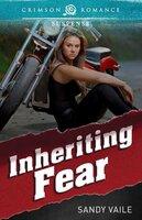 Inheriting Fear