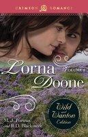 Lorna Doone: The Wild And Wanton Edition Volume 2 - R.D. Blackmore, M.J. Porteus