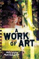 A Work of Art - Melody Maysonet