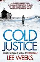 Cold Justice - Lee Weeks