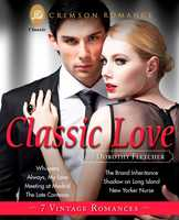 Classic Love: 7 Vintage Romances - Dorothy Fletcher