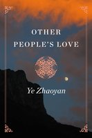 Other People's Love - Ye Zhaoyan