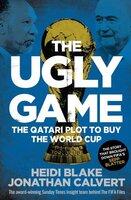 The Ugly Game - Heidi Blake,Jonathan Calvert