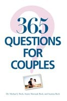 365 Questions For Couples - Michael J. Beck, Stanis Marusak Beck, Seanna Beck