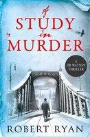 A Study in Murder - Robert Ryan