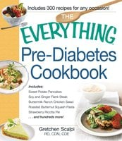 The Everything Pre-Diabetes Cookbook - Gretchen Scalpi