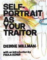 Self Portrait as Your Traitor - Debbie Millman