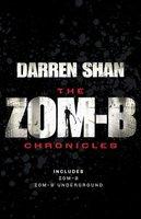 Zom-B Chronicles - Darren Shan